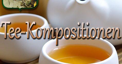 Tee-Kompositionen