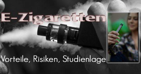 E-Zigarette - Gefahren und Vorteile