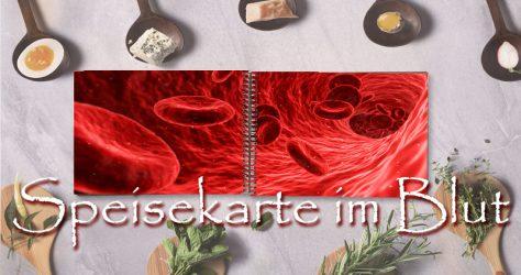 Blutwerte, die Speisekarte im Blut