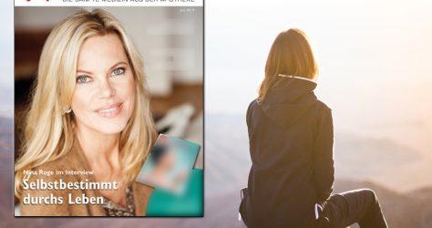 Interview Nina Ruge: Selbstbestimmt