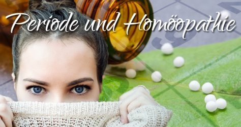 Globoli bei Periode / Regel, Homöopathie
