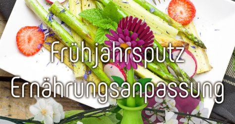 Frühjahrsputz durch Ernährungsanpassung