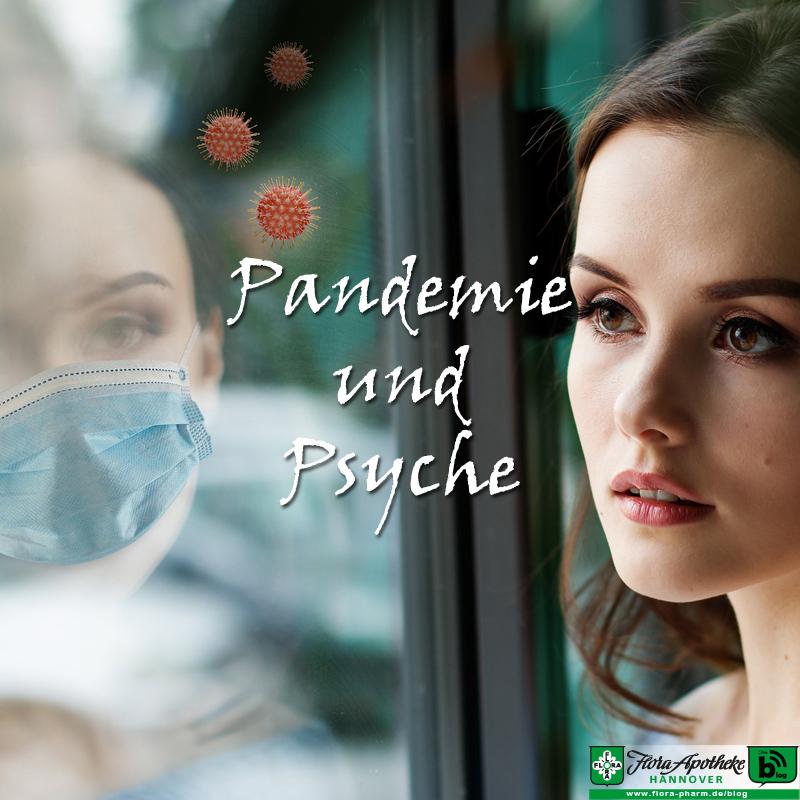 Pandemie und Psyche - Auswirkungeen von Corona