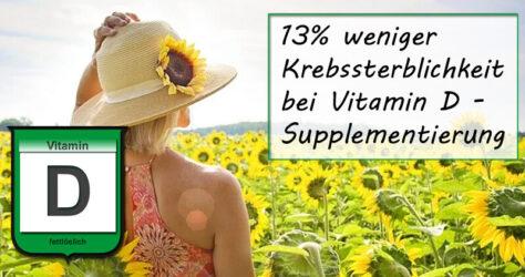 13% geringere Krebssterblichkeit bei Vitamin D Supplementierung nach aktuellen Studien