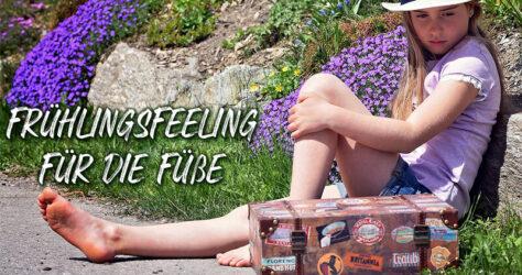 Frühlingsfeeling für die Füße, auf in die Barfußsaison