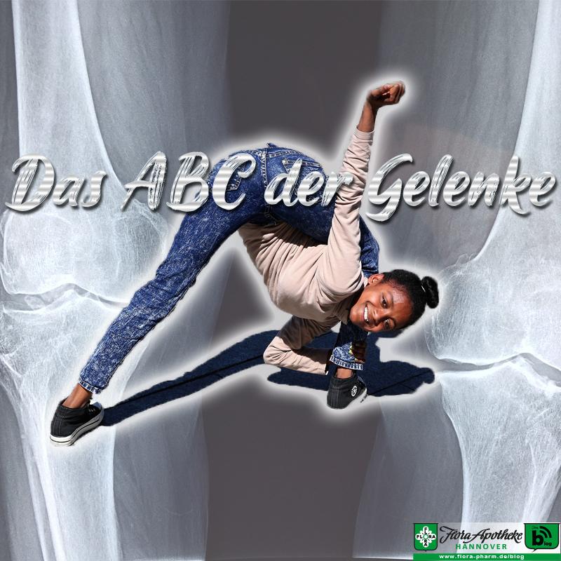 Das ABC der Gelenke